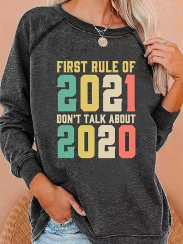 First Rule Of 2021 Don't Talk About 2020 Sweatshirt
