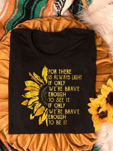 For There Is Always Light Classic T-Shirt